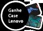 Promoção Lenovo Case